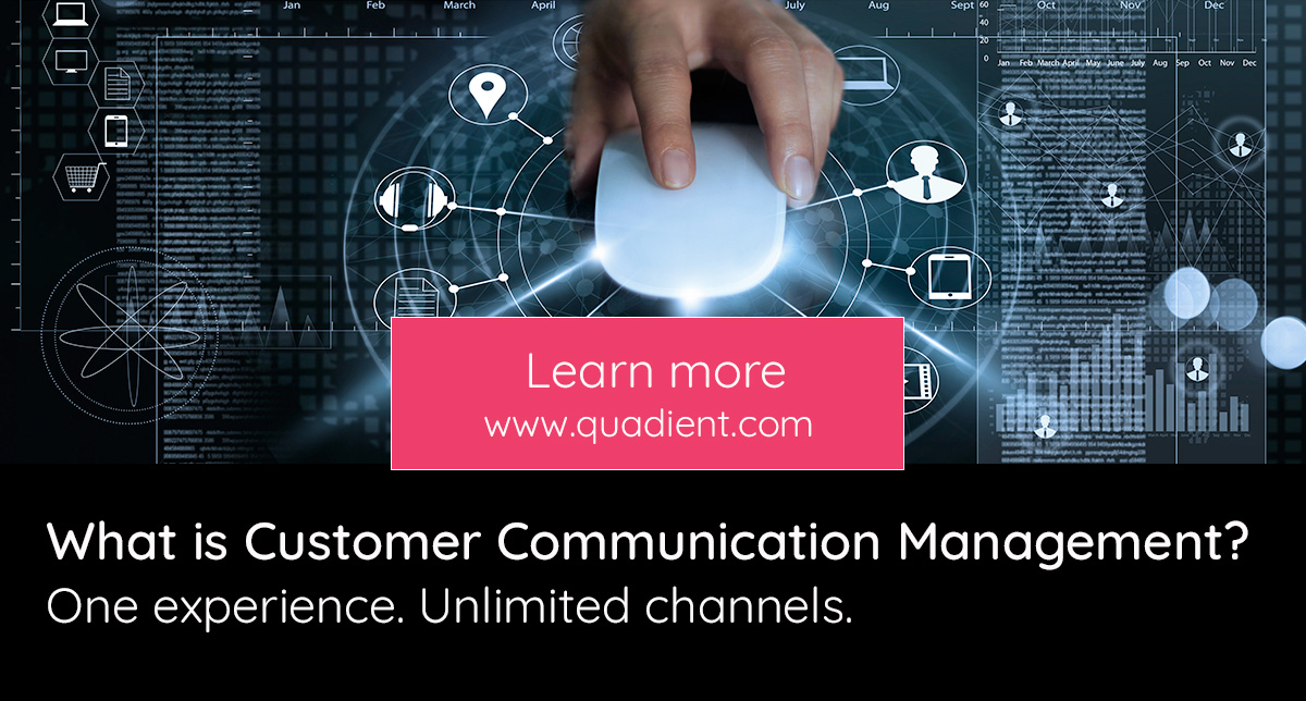 What is Customer Communication Management? | Quadient
