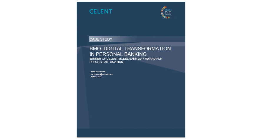 Celent Case Study - BMO: Digital Transformation in Personal Banking
