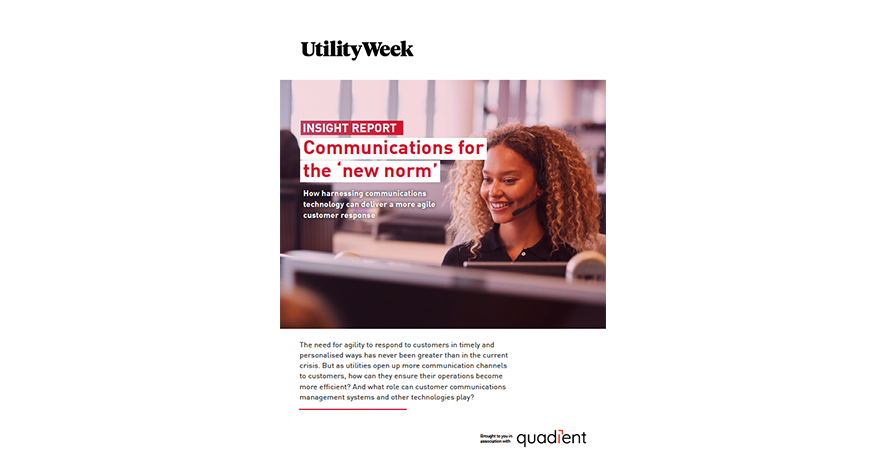 Utility Week Insight Report: Communications for the 'new norm'