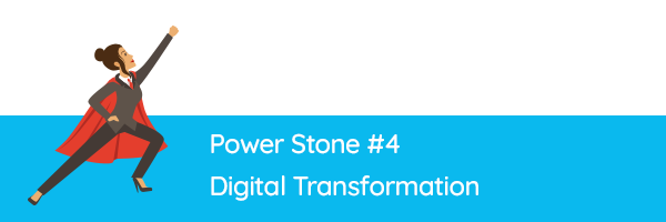 Power Stone #4 - Digital Transformation